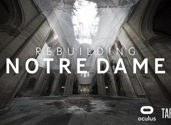 Oculus предлагает VR-фильм о восстановлении собора Парижской Богоматери